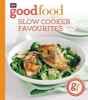 Good Food: Slow cooker favourites de Good Food Guides