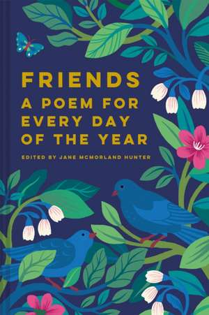 Friends: A Poem for Every Day of the Year imagine