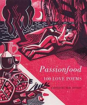 Passionfood de Neil Astley (Ed)