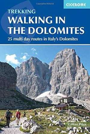 Walking in the Dolomites de Gillian Price