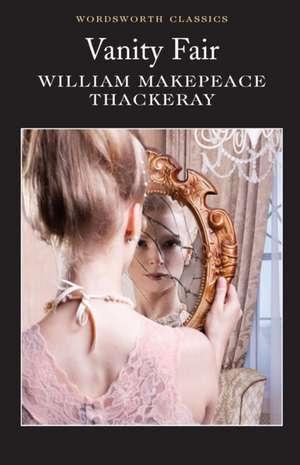 Vanity Fair(tr) de William Makepeace Thackeray