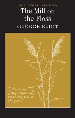 The Mill on the Floss de George Eliot