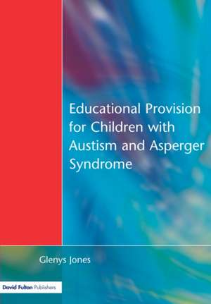 Educational Provision for Children with Autism and Asperger Syndrome imagine