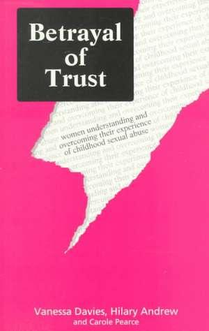 Betrayal of Trust de Vanessa Davies