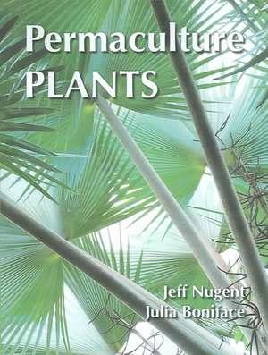 Permaculture Plants de Jeffrey B. Nugent
