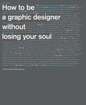 How to Be a Graphic Designer Without Losing Your Soul de Adrian Shaughnessy