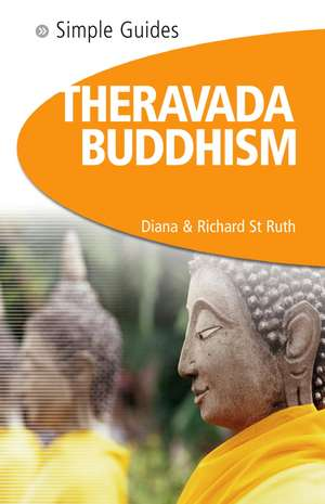 Simple Guides Theravada Buddhism de Diana St Ruth