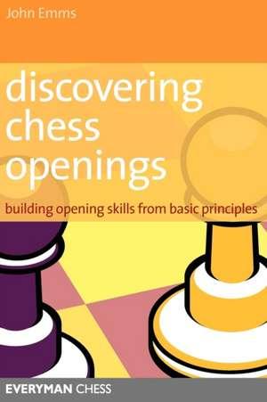 Discovering Chess Openings de John Emms