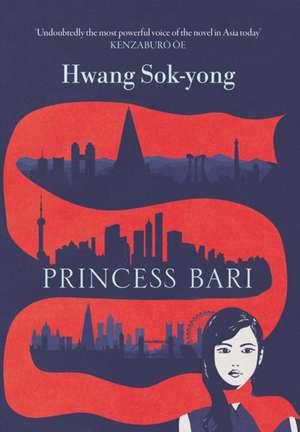 Princess Bari de Hwang Sok-Yong
