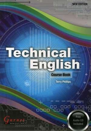 Phillips, T: Technical English de Terry Phillips