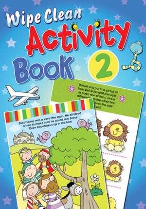 Wipe Clean Activity, Book 2 de Juliet David