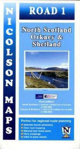 Nicolson Map 01. North Scotland, Orkney & Shetland 1 : 250 000 / 1 : 400 000
