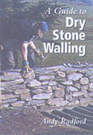 A Guide to Dry Stone Walling imagine