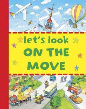 Let's Look on the Move