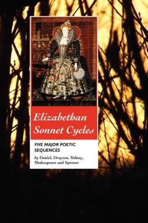 Elizabethan Sonnet Cycles de Sir Philip Sidney