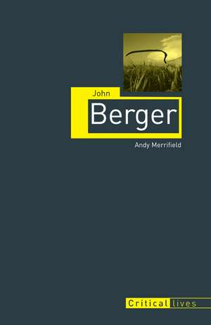 John Berger de Andy Merrifield