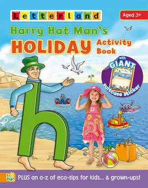 Hawkin, S: Harry Hat Man's Holiday Activity Book