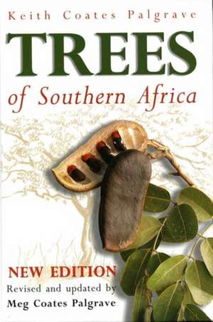 Trees of Southern Africa de Keith Coates Palgrave
