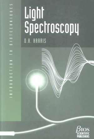 Light Spectroscopy de D. A. Harris