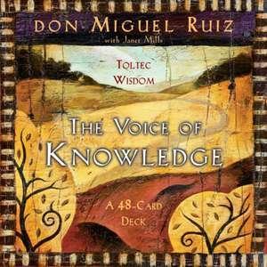 The Voice of Knowledge de Don Miguel Ruiz