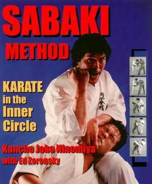 Sabaki Method:  Karate in the Inner Circle de Kancho Ninomiya