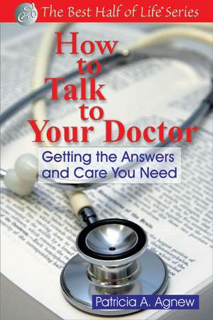 How to Talk to Your Doctor