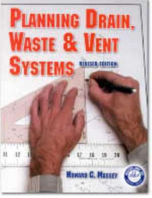 Planning Drain, Waste & Vent Systems de  Craftsman Book Co
