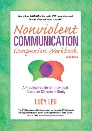 Nonviolent Communication Companion Workbook, 2nd Edition