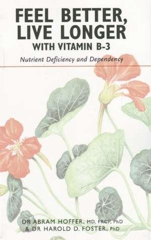 Feel Better, Live Longer with Vitamin B-3
