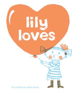 Lily Loves