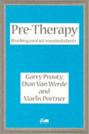 Prouty, G: Pre-Therapy