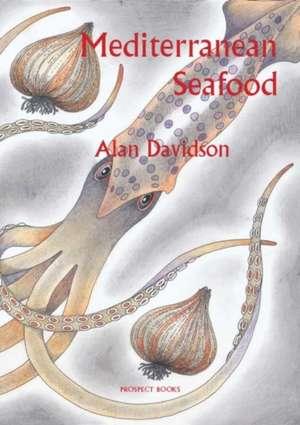 Mediterranean Seafood de Alan Davidson