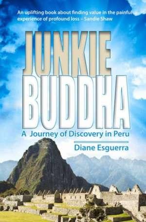 Junkie Buddha de Diane Esguerra
