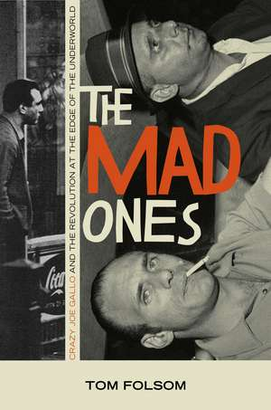 Folsom  T: The Mad Ones
