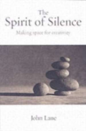 The Spirit of Silence de John Lane