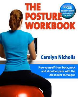 The Posture Workbook:  Stages of the Tournament de Carolyn Nicholls