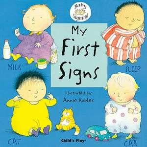 My First Signs de Annie Kubler