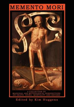 Memento Mori - A Collection of Magickal and Mythological Perspectives on Death, Dying, Mortality & Beyond:  An A-Z of the Pagan Gods & Goddesses Worshipped in Ancient Britain During the First Millenium Ce Through to the Middle de Julian Vayne