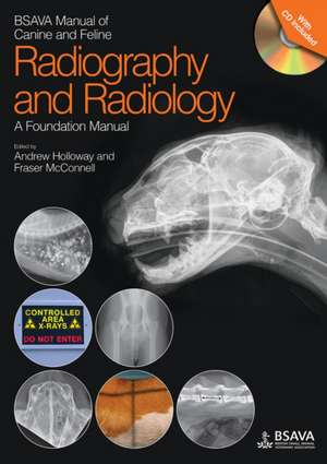 BSAVA Manual of Canine and Feline Radiography and Radiology imagine