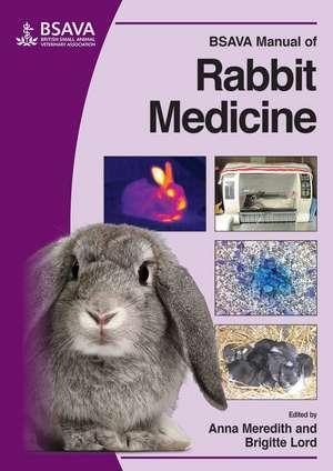 BSAVA Manual of Rabbit Medicine de Anna Meredith