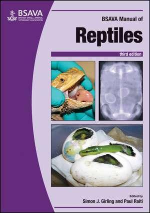 BSAVA Manual of Reptiles, 3rd edition de Simon J. Girling