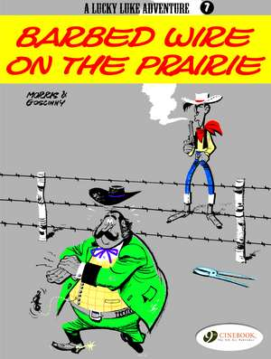 Lucky Luke Vol.7: Barbed Wire On The Prairie