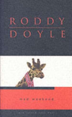 Mad Weekend de Roddy Doyle