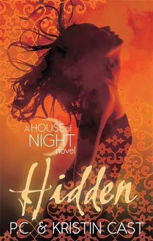 House of Night 10. Hidden: House of Night 10 de Kristin Cast