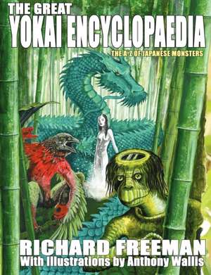 The Great Yokai Encyclopaedia de Richard Freeman
