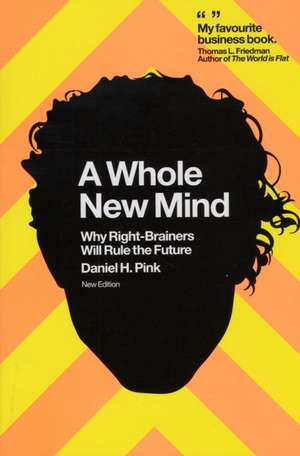 A Whole New Mind de Daniel Pink