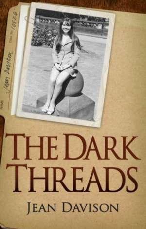 The Dark Threads