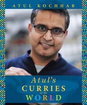 Atul's Curries of the World de Atul Kochhar