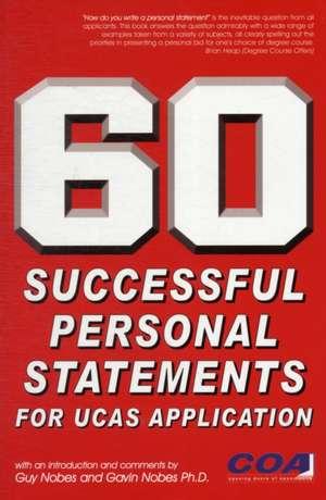 60 Successful Personal Statements de Guy Nobes