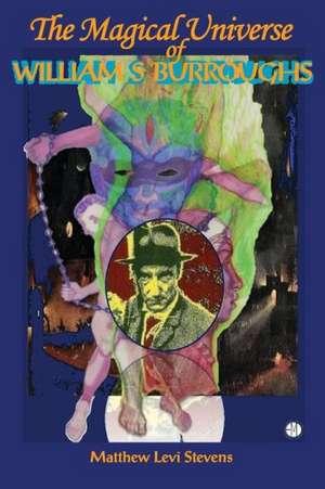 The Magical Universe of William S. Burroughs imagine
